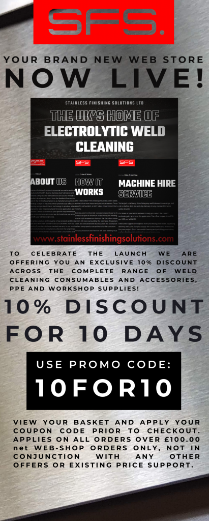 10% DISCOUNT FOR 10 DAYS! OFFER ENDS FRIDAY 21st MAY AT 5PM Stainless Finishing Solutions